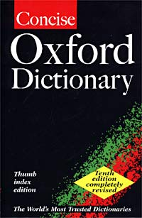 Concise Oxford Dictionary Серия: The World's Most Trusted Dictionaries инфо 11438m.