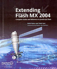 Extending Macromedia Flash MX 2004: Complete Guide and Reference to JavaScript Flash Издательство: Friends of ED Мягкая обложка, 470 стр ISBN 1590593049, 1-59059-304-9 инфо 5626a.