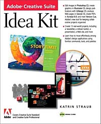 Adobe Creative Suite: Idea Kit (+ CD-ROM) Издательство: Adobe Press, 2004 г Мягкая обложка, 232 стр ISBN 0-321-24579-2 инфо 5639a.